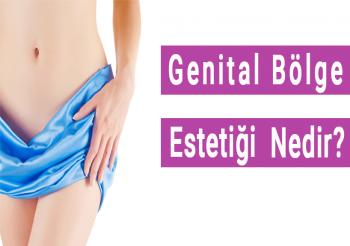 Genital Estetik Nedir?